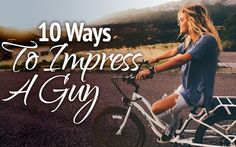 10 WAYS TO IMPRESS A GUY - http://www.besocial.com/blog/10-ways-impress-a-guy/ #dating #impressaguy #beyourself #loveyourself #onlinedating #besocial