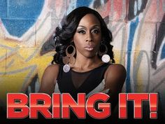 bring it tv show on lifetime   Bring It! tv show photo Brings back ALL my GREAT dancing memories every time I watch it.