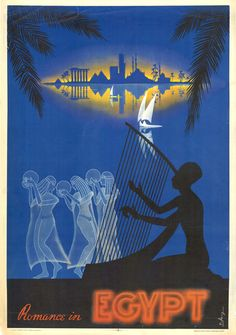 Egyptian Travel Poster - Harpist, Nile, Felucca, Dancers, Deco. Neon lights!