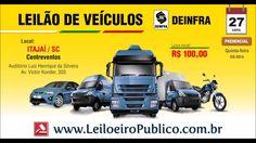 Leilão de Veículos do DEINFRA/SC em Itajaí 27/04 9h: Leiloeiro Público (...