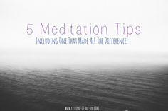 5 meditation tips