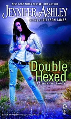 Double Hexed by Allyson James | A Stormwalker Novella |  Publisher: InterMix | Release Date: May 20, 2014 | www.allysonjames.com | #Paranormal #novella
