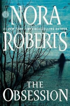 Nora Roberts has done it again in her latest novel, The Obsession. If you love Nora Roberts, you'll love this suspenseful story! Great Books, New Books, Books To Read, Nora Roberts Books, Paranormal, New York Times, Ny Times, Science Fiction, Summer Reading Lists