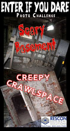"""Enter our """"Scary Basement–Creepy Crawlspace"""" Photo Challenge October 01 thru October 31, 2014!"""