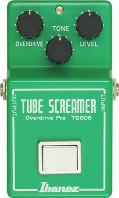 Ibanez TS808 Vintage Tube Screamer Absolutely one of the best overdrive pedals I have ever heard, hands down.