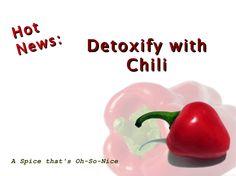 Detoxify with Hot Chilis