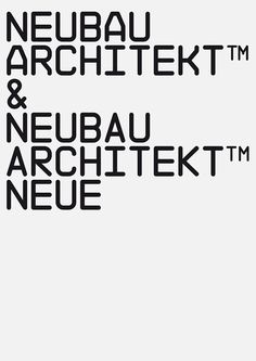 NB Architekt™ & Neue (2002/2015) by Neubau