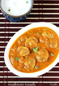Mushroom masala recipe to make a restaurant style mushroom gravy curry. learn to make mushroom masala gravy with step by step photos Mushroom Masala Recipe, Mushroom Biryani, Mushroom Gravy, Mushroom Recipes, Mushroom Curry, Tomato Gravy, Spaghetti Recipes, Pasta Recipes, Cooking Recipes