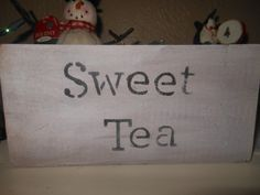 Sweet Tea Old Country Rustic Sign by AngelPaws6 on Etsy