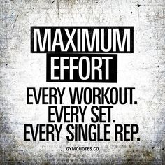 Maximum effort. Every workout. Every set. Every single rep. #always #beastmode #trainhard #fitspiration