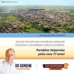 Povo de Valparaíso, comemorem junto com o município esses 77 anos de crescimento. #FichaLimpa #77000 #DrGondim #votedrgondim77000