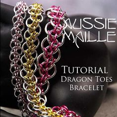 Chain Maille Tutorial - Dragon Toes Bracelet