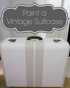Paint a Vintage Suitcase. Bc your luggage doesn't get damaged enough at the airport already. Add a layer of paint to make it especially susceptible to scratches.