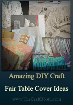 DIY Craft Table Cover Ideas get great inspiration for table cover display ideas that will enhance your craft booth, draw visitors and even increase sales.