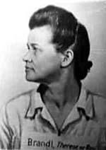 Therese Brandl (1 February 1902 – 28 January 1948) was a Nazi concentration camp guard. In March 1942, Brandl was one of several SS women to be assigned to Auschwitz I concentration camp. Her duties included watching over women in the sorting sheds and as the SS Rapportaufseherin. In October 1942, she was moved to the newly opened Auschwitz II extermination camp at Birkenau. She was convicted of crimes against humanity after the war during the Auschwitz Trial in Kraków and executed.