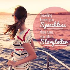 """Travelling leaves you speechless then turns you into a storyteller."" Double tap if you're with us on this one! #travel #travelling #storyteller #wanderlust #travelgram #instatravel #quotes #inspirational #itravel2000"