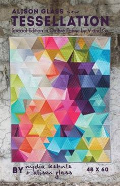 Ombre Tessellation Quilt Pattern Kit by Alison Glass and Nydia Kehnle - Limited Edition Quilting Projects, Quilting Designs, Sewing Projects, Quilt Kits, Quilt Blocks, Tessellation Patterns, Ombre Fabric, Quilt Modernen, Colorful Quilts