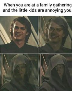 52 Of Todays Freshest Pics And Memes. Star Wars Witze, Star Wars Meme, Disney Star Wars, Images Star Wars, Star Wars Pictures, Anakin Vader, Anakin Skywalker, Darth Vader, Annoying Kids