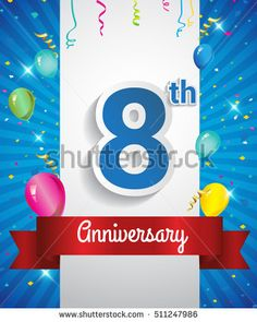 8 Years Anniversary celebration logo, with confetti and balloons, red ribbon, Colorful Vector design template elements for your flyer, banner and poster.
