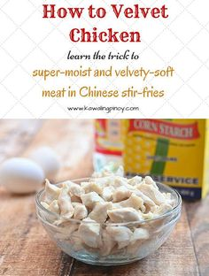 How to Velvet Chicken for silky smooth texture (esp. for stir-fries) Stir Fry Recipes, Meat Recipes, Asian Recipes, Cooking Recipes, Asian Foods, Chinese Recipes, Chicken Recipes, Filipino Recipes, Duck Recipes