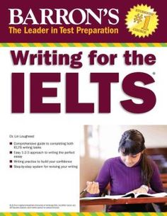 """Read """"Writing for the IELTS"""" by Lin Lougheed Ph. Discover everything you'll need to know in order to write well for the IELTS test, whether you are planning to take the . Ielts Writing Academic, Ielts Reading, Essay Writing, Writing A Book, Writing Practice, Writing Skills, Writing Tips, Dictionary Activities, Learn English Grammar"""