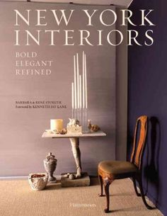 New York interiors : bold, elegant, refined