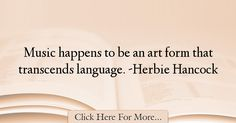 Herbie Hancock Quotes About Art - 4080