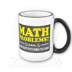 Math Problems Hotline Nerdy Humor Mug - Award Winning Design! Funny Me, Funny Stuff, Math Humor, Math Problems, Novelty Items, Geek Out, Custom Mugs, Nerdy, Geek Stuff