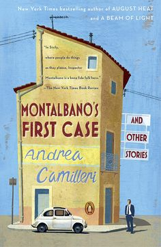 'Montalbano's First Case and Other Stories' by Andrea Camilleri (Andrea Camilleri, trans. from the Italian by Stephen Sartarelli. (Penguin)