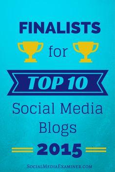 Sixth annual top ten social media blog contest from Social Media Examiner