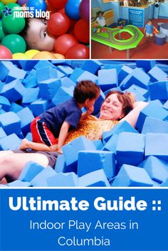 ultimate guide to indoor play areas in columbia