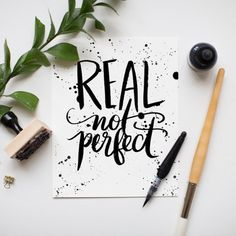 Creative Lettering, Real, Perfect, Jenny, and Highsmith image ideas & inspiration on Designspiration Hand Lettering Quotes, Calligraphy Quotes, Calligraphy Letters, Typography Letters, Modern Calligraphy, Lettering Design, Calligraphy Handwriting, Karten Diy, Word Art