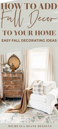 #Fall Decorating Ideas- How to Add Fall to Your Home! // Micheala Diane Designs -- #homedecor
