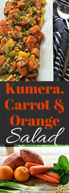 Roasted Kumara, Carrot & Orange Summer Salad – A delicious salad with sweet potato and other fresh ingredients, perfect year round!