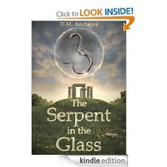 The Serpent in the Glass (The Tale of Thomas Farrell) by D.M. Andrews - n this work of fiction the reader is transported into a world of myth as the young protagonist, Thomas Farrell, seeks to understand who his mysterious father was, and why he left him a strange glass orb containing a serpent. As the story progresses, Thomas and his friends become increasingly caught up in a world they never knew existed — a world beyond the standing stones.