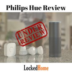 Philips Hue - Locked Home | Security Experts