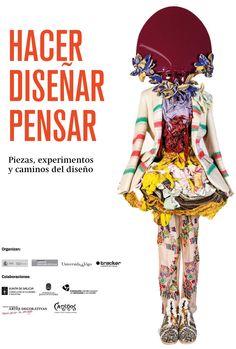 """Hacer, Diseñar, Pensar"" poster."