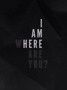"""Che senso ha restare..se alla fine non ci sei tu?""  #Where are you..?"