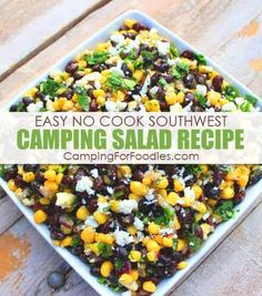 Easy No Cook Healthy Southwest Camping Salad Recipe Make Ahead For Camping Potluck Side Dishes - - Camping For Foodies Sides Camping Recipes: Easy No Cook Healthy Southwest Camping Salad Recipe. Camping Food Make Ahead, Camping Lunches, Make Ahead Meals, Healthy Camping Meals, Camping Cooking, Vegetarian Camping Recipes, Backpacking Recipes, Campfire Meals, Camping Tricks