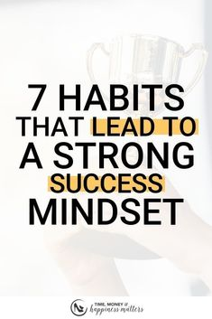 Jan 2019 - Your actions must support a positive mindset if you want to make positive changes in your life. Try these 7 Habits That Lead to a Strong Success Mindset. Change Your Mindset, Success Mindset, Growth Mindset, Fixed Mindset, Motivation Positive, Positive Mindset, Positive Changes, Positive Attitude, Positive Quotes