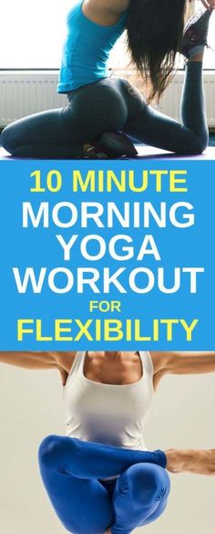 10 Minutes Morning Yoga Can Increase Your Body Flexibility And Energy – Medi Idea
