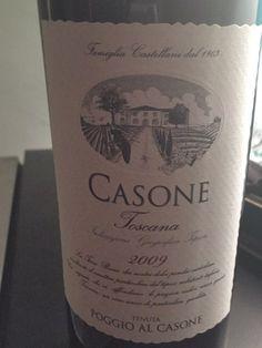 Toscana Poggio Al Casone, 2009. Excellent bargain.