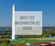 A customizable must-see guide to top attractions in Washington DC