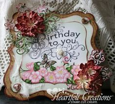 Heartfelt Creations   Birthday Blooms