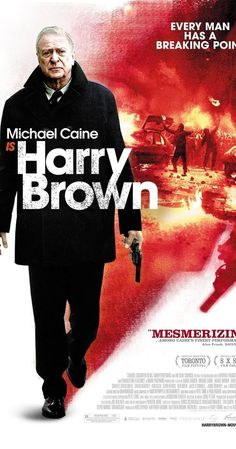 Directed by Daniel Barber.  With Michael Caine, Emily Mortimer, David Bradley, Charlie Creed-Miles. An elderly ex-serviceman and widower looks to avenge his best friend's murder by doling out his own form of justice.