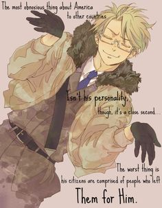 And stayed.  america -hetalia- Omg :O I've never thought about this....But I totally accept it