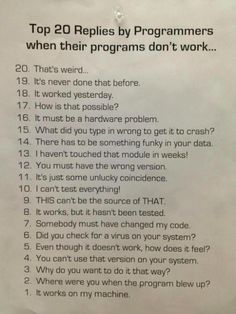 The 20 replies by programmers whent their programs don't work