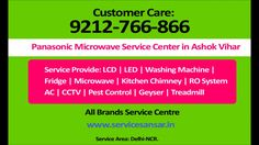 Panasonic Microwave Service Center in Ashok Vihar-9212766866, Delhi