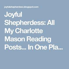 Joyful Shepherdess: All My Charlotte Mason Reading Posts... In One Pla...