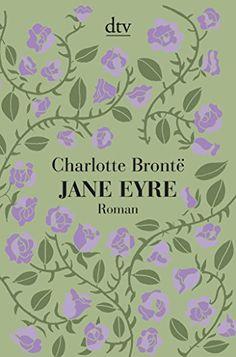 Jane Eyre: Roman von Charlotte Brontë https://www.amazon.de/dp/3423143541/ref=cm_sw_r_pi_dp_x_9RfNybF8Q3CEJ